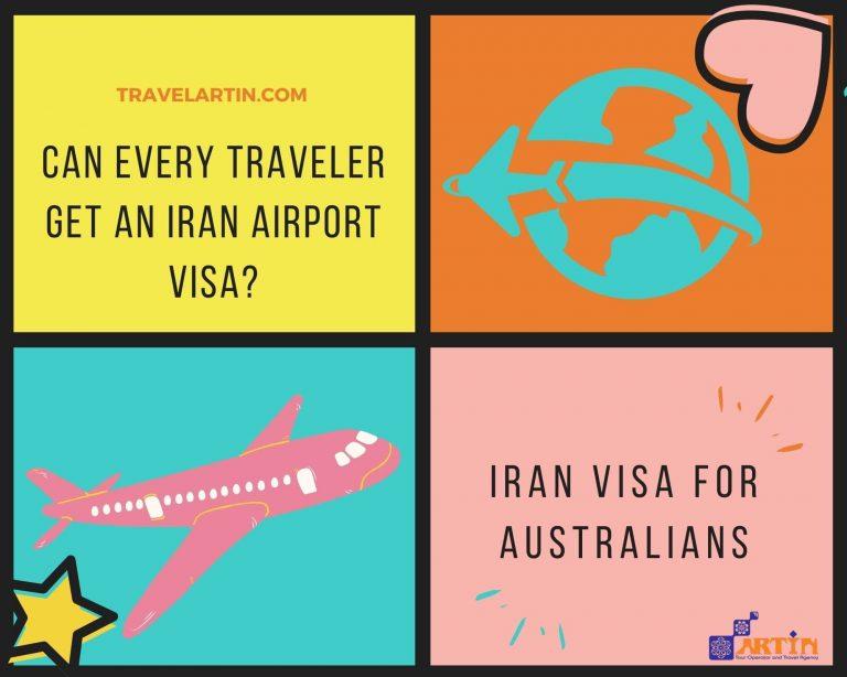 Iran airport visa for australian travelers travelartin.com