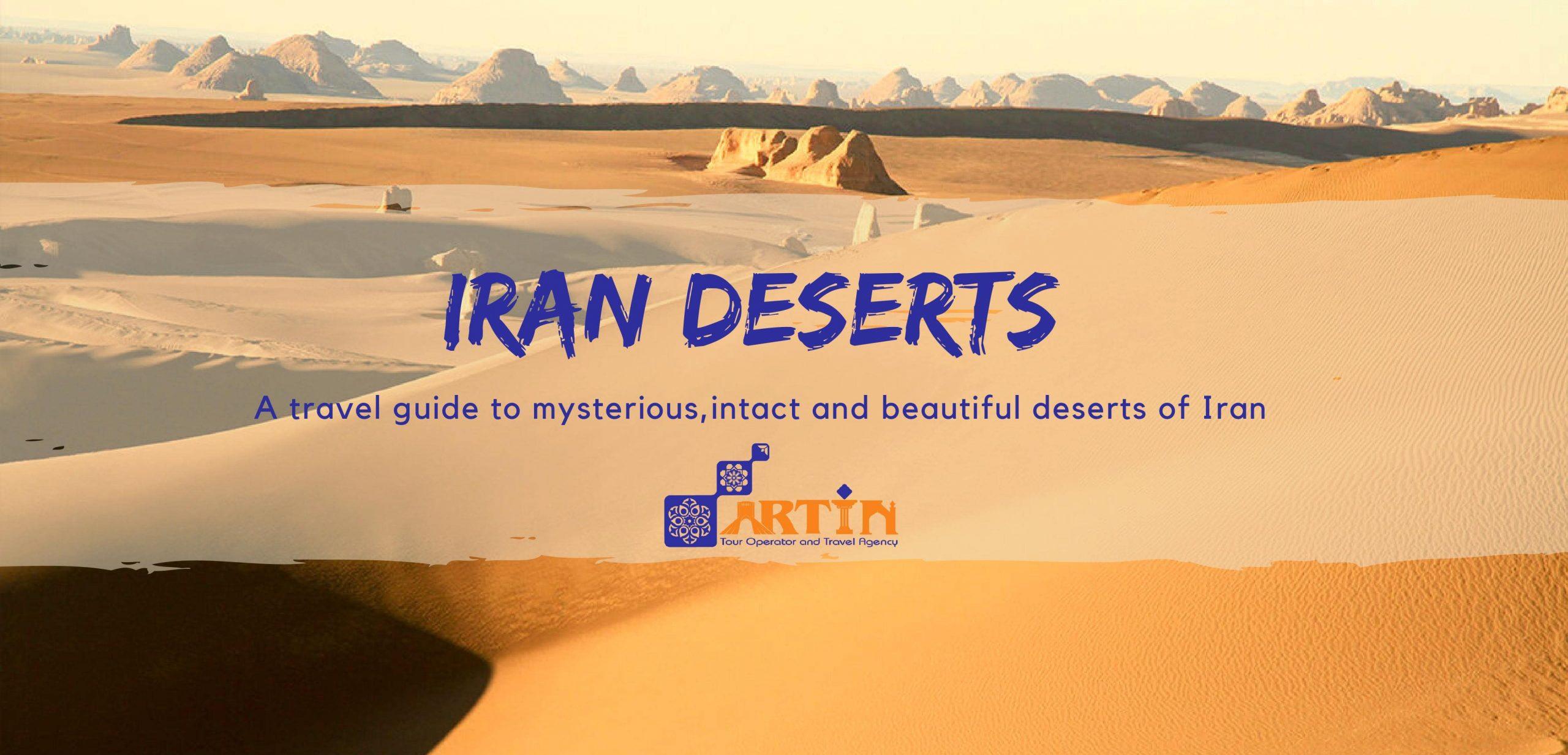 Iran deserts- a travel guige to Iran
