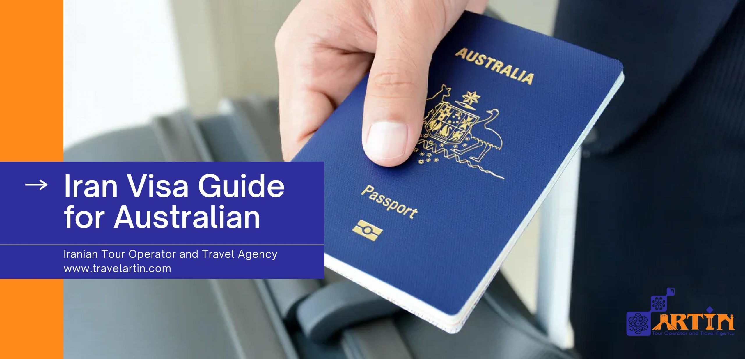 Iran visa guide for Australian- travelartin.com