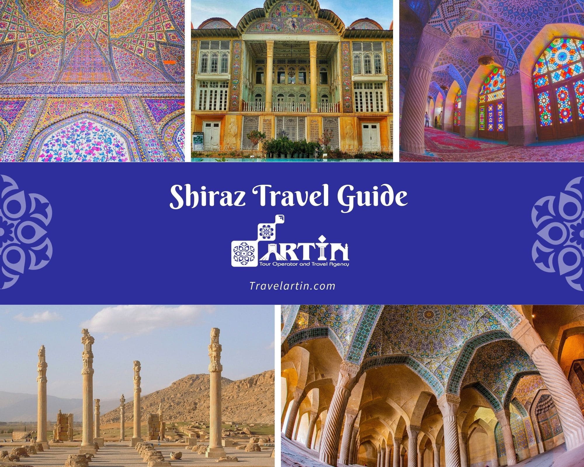 Shiraz travel guide- travelartin.com