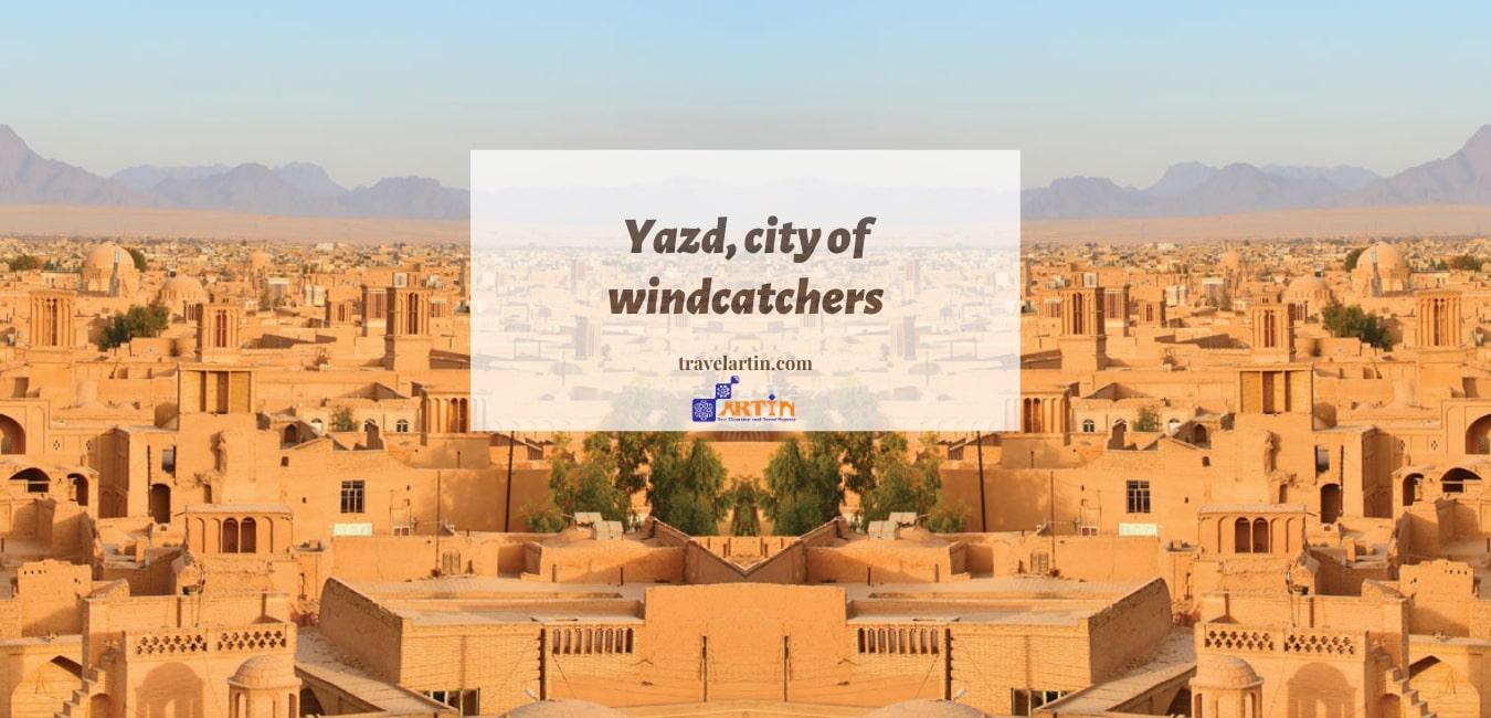 Yazd is among iran top cities