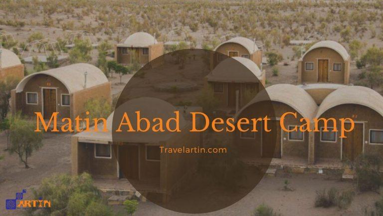 Matin Abad desert camp in Iran travelartin.com