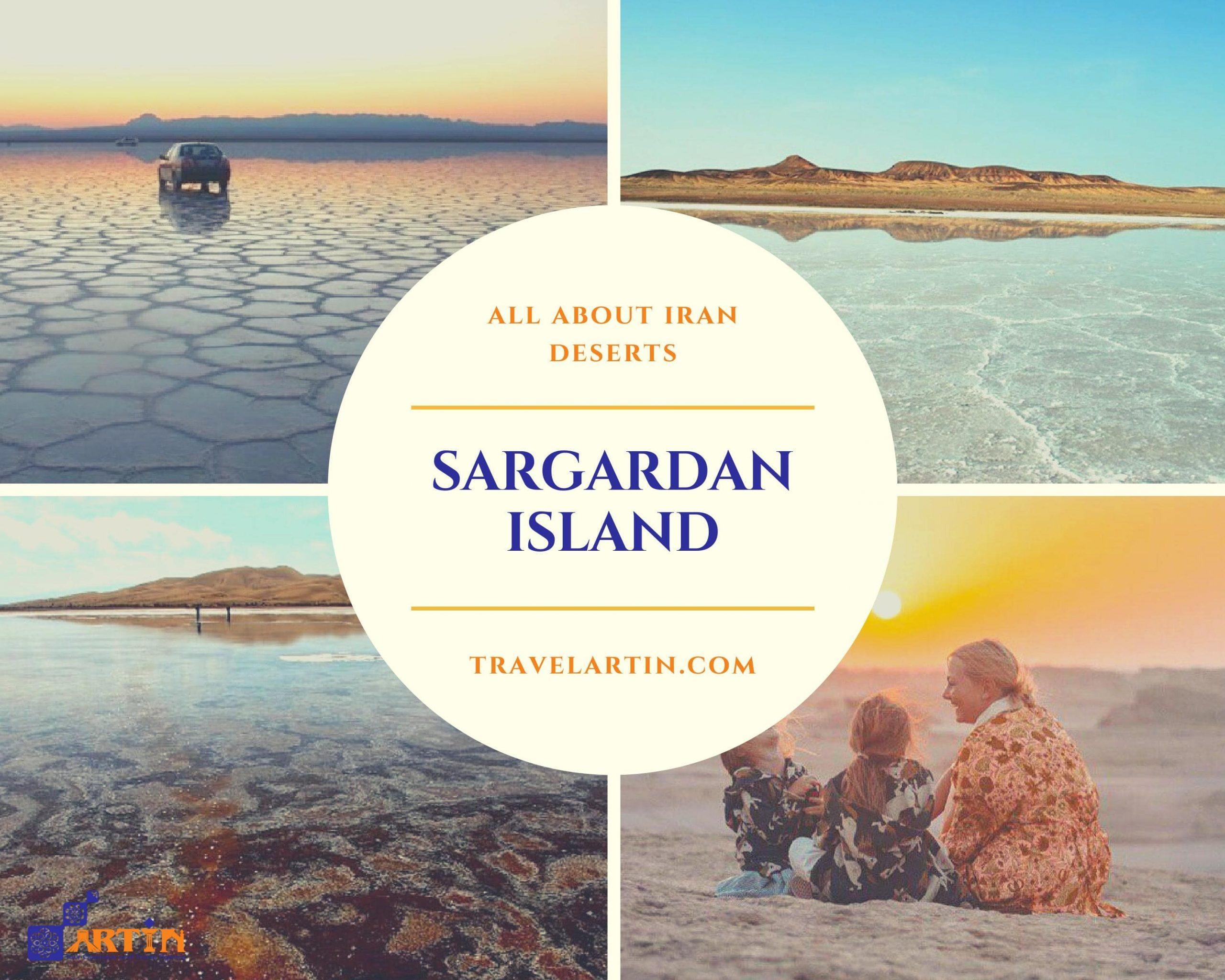 sargardan island Iran maranjab desert tour and camp