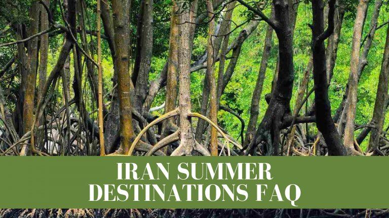 FAQ Iran tours in summer Artin Travel